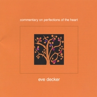eve-decker_commentary-on-perfections-of-the-heart